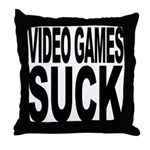 Video Games Suck Throw Pillow