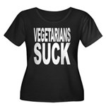 Vegetarians Suck Women's Plus Size Scoop Neck Dark