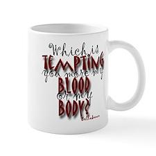 Blood or Body Mug