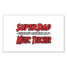 """""""Super Dad..Music Teacher"""" Rectangle Decal"""