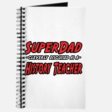 """SuperDad..History Teacher"" Journal"