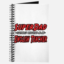 """SuperDad..English Teacher"" Journal"