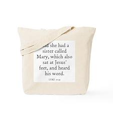 LUKE  10:39 Tote Bag