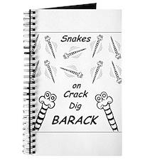 Snakes on Crack Dig Barack Journal