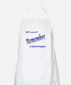 If I can't Remember BBQ Apron