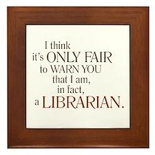 I am a Librarian! Framed Tile