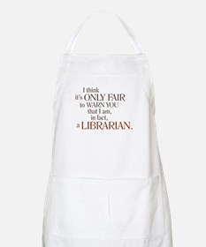 I am a Librarian! BBQ Apron