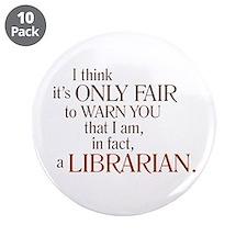 "I am a Librarian! 3.5"" Button (10 pack)"