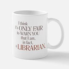 I am a Librarian! Small Small Mug