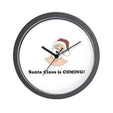 Santa Claus is COMING! Wall Clock