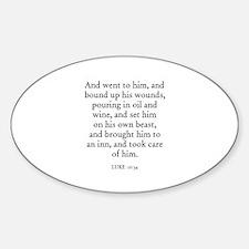 LUKE 10:34 Oval Decal