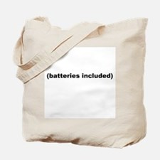 (batteries included) Tote Bag
