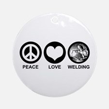 Peace Love Welding Ornament (Round)