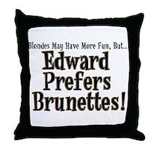 Edward Prefers Brunettes Throw Pillow