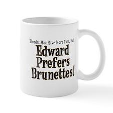 Edward Prefers Brunettes Mug