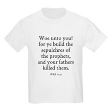 LUKE  11:47 Kids T-Shirt