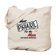 I Wear Pearl For My Mom 8 Tote Bag