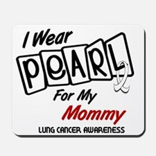 I Wear Pearl For My Mommy 8 Mousepad
