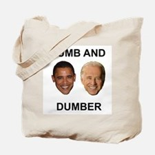 Obama Dumb and Dumber Tote Bag