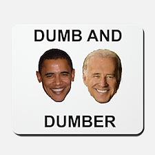 Obama Dumb and Dumber Mousepad