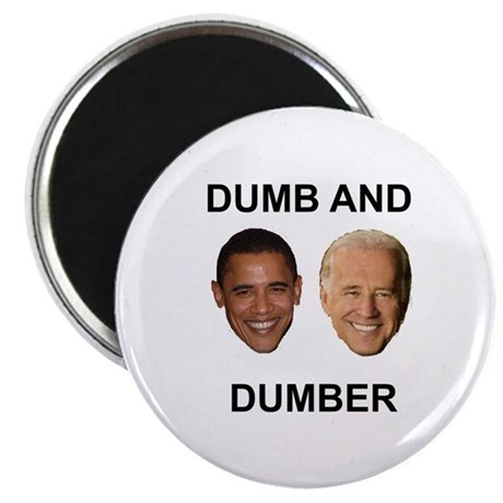 "Obama Dumb and Dumber 2.25"" Magnet (100 pack)"