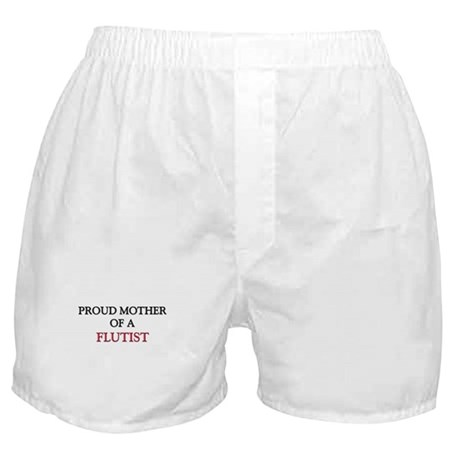 Proud Mother Of A FLUTIST Boxer Shorts