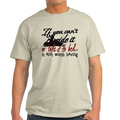 If You Can't Ride It... snowmobiling Light T-Shirt