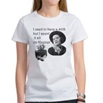 401k gone Women's T-Shirt