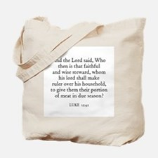 LUKE  12:42 Tote Bag