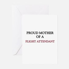 Proud Mother Of A FLIGHT ATTENDANT Greeting Cards