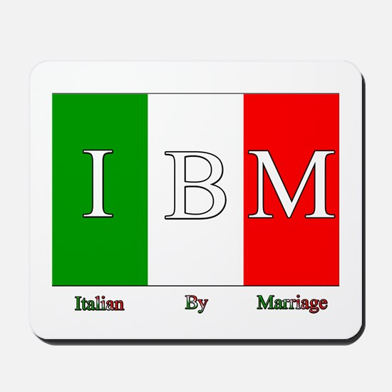 Italian By Marriage Mousepad