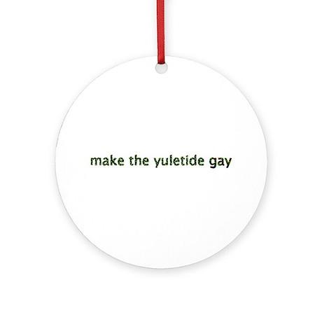 Make the Yuletide Gay Ornament (Round)