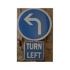 Turn Left Rectangular Fridge Magnet