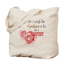 All I want for Christmas is to be a Vampire (Tote)