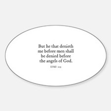LUKE 12:9 Oval Decal