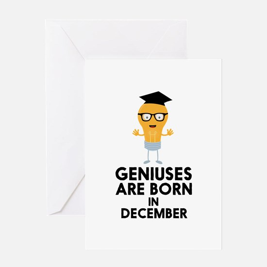 Geniuses are born in DECEMBER Cg7p9 Greeting Cards