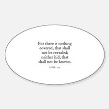 LUKE 12:2 Oval Decal