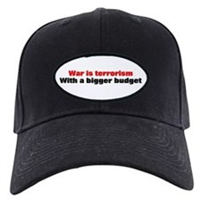 War is terrorism Baseball Hat