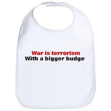 War is terrorism Bib