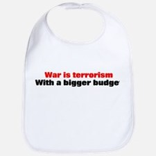 War is terrorism Bib