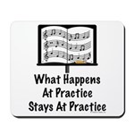 What Happens At Practice Orchestra Mousepad