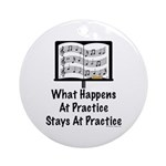 What Happens At Practice Orchestra Ornament (Round