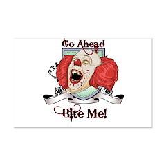 Go ahead - Bite me! Posters
