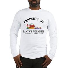 Property of Santa's Workshop Long Sleeve T-Shirt