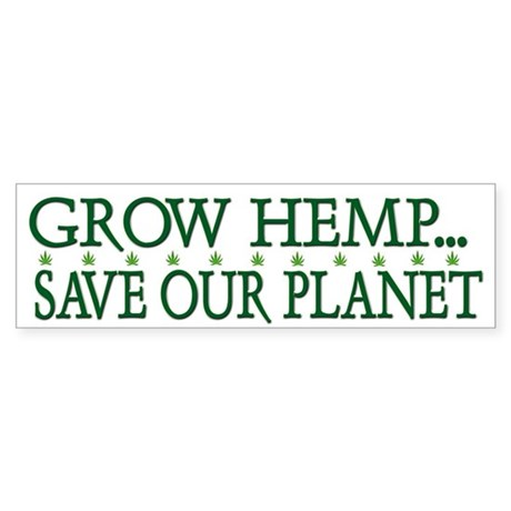 Grow Hemp Legalize Cannabis Bumper Sticker
