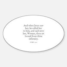 LUKE 13:12 Oval Decal