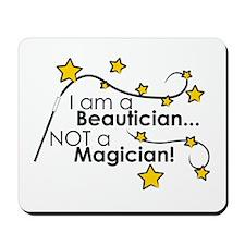 Beautician Magician Mousepad