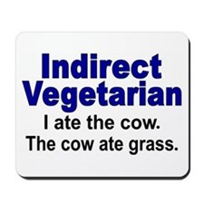 Indirect Vegetarian Mousepad