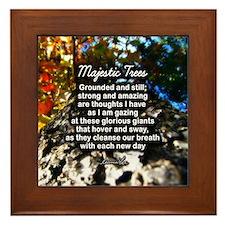 MAJESTIC TREES POEM - Framed Tile