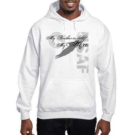 My Brother-in-law My Hero USAF Hooded Sweatshirt